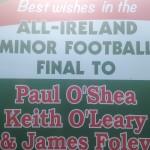 Kilcummin Gaa Wishing Paul o Shea, Keith o Leary, & James Foley, Well on All-Ireland Minor Final Day 2018.